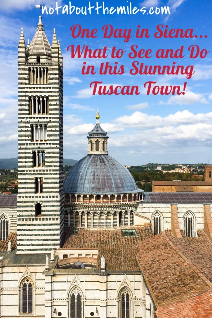 Siena in one day...discover what to see and do in this stunning hill town of Tuscany, Italy, in one active day!