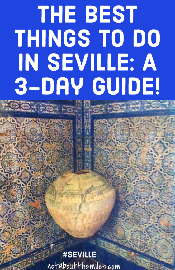 Read my post to discover the best things to do in Seville, Spain, in three days. Must-see sights, top attractions, the best flamenco shows and top tapas places.