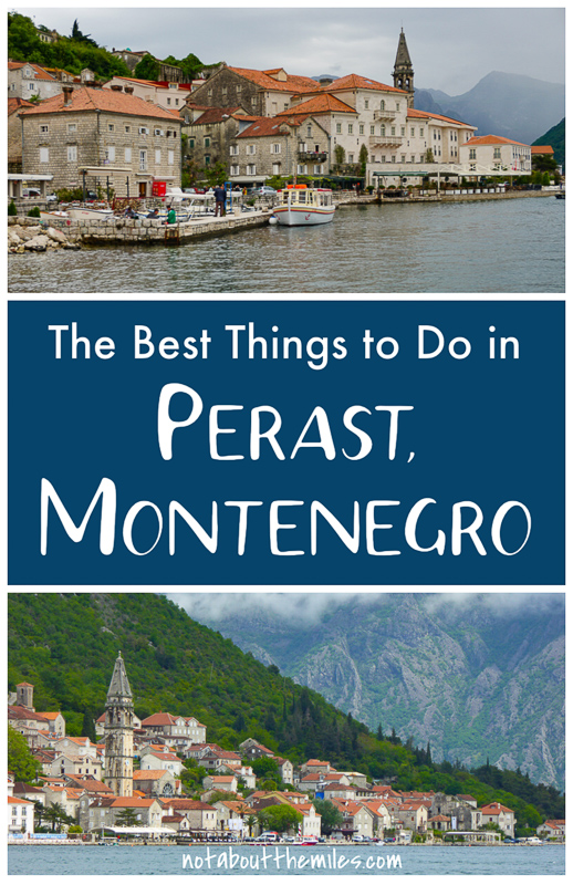 Discover the best things to do in Perast, Montenegro, from baroque palaces to 18th century churches and the Church of Our Lady of the Rocks in the Bay of Kotor!