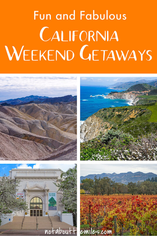 Discover amazing California weekend getaways from Napa Valley to San Diego and Big Sur to Death Valley National Park! Hiking, sightseeing, water sports, scenic drives, national parks and more!