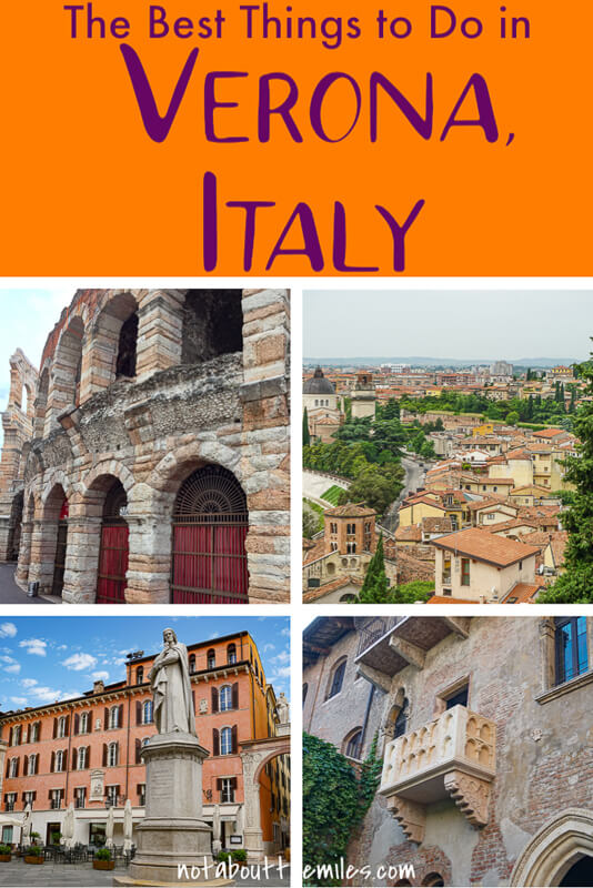 Discover the best things to do in Verona, Italy, from seeing historic gems like the Verona Arena and the Verona Cathedral to great food and wines and fabulous views for photography!