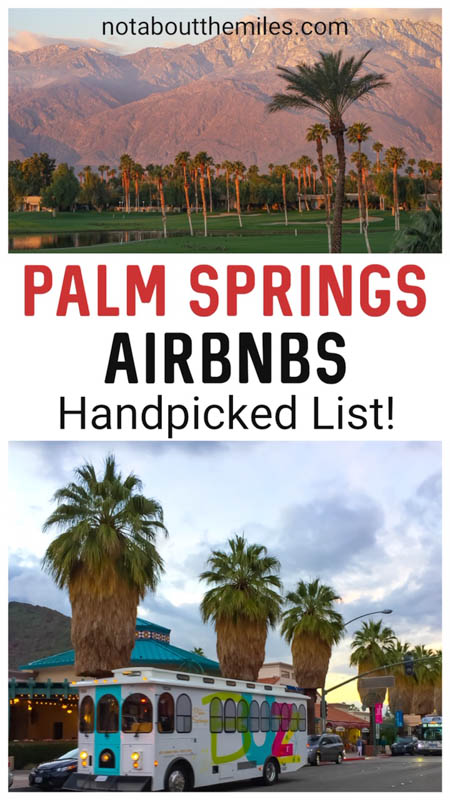 The most attractive Palm Springs AirBnB stays for your next getaway!