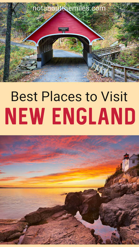 Discover the best places to visit in New England, from cities and towns to beaches and national and state parks. Boston, Portsmouth, Portland, Cape Cod, Nantucket, more!