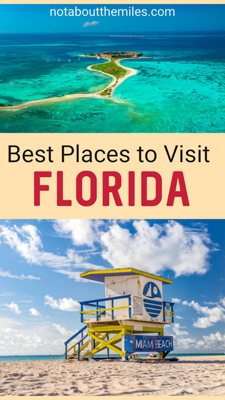 Discover the best places to visit in Florida, from vibrant cities like Miami to national parks, beach towns, islands, and more!